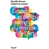Grands et petits secrets du monde de l'art (Documents)