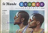 Telecharger Livres MONDE SYDNEY LE du 01 10 2000 LE MONDE SYDNEY J O MICHEL DALLONI A LA TETE DU CHIEN PASCAL GENTIL (PDF,EPUB,MOBI) gratuits en Francaise