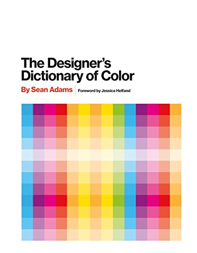 The Designer's Dictionary of Color (English Edition)