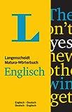 Langenscheidt Matura-Wörterbuch Englisch  - Buch mit Wörterbuch-App: Klausurausgabe, Deutsch-Englisch/Englisch-Deutsch (Langenscheidt Abitur-Wörterbücher)