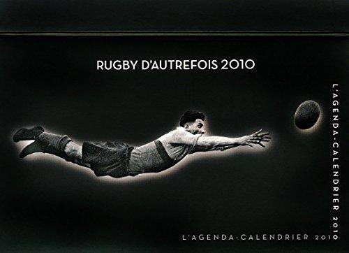 AGENDA CALENDRIER RUGBY D'AUTREFOIS 2010 par Collectif