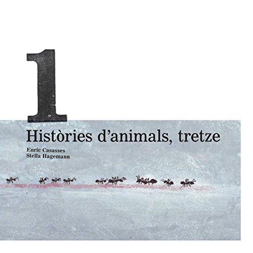 Històries d'animals, tretze por Enric Casassas Figueres
