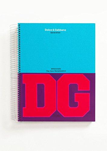 Dolce & Gabbana: Generations: Millennials: The New Renaissance (New Generation)