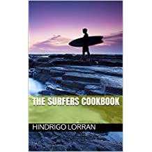 The Surfers Cookbook (English Edition)