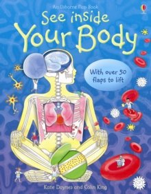 [(See Inside Your Body)] [Author: Katie Daynes, Katie King, Colin King] published on (January, 2006)