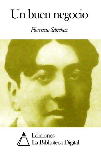 Un buen negocio por Florencio Sánchez