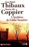 Les Tentations De l'abbé Saunière par Thibaux