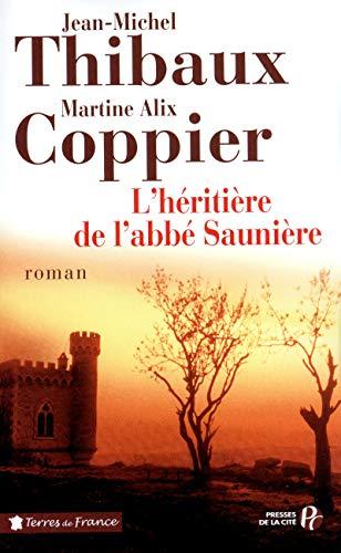 L'Héritière de l'abbé Saunière par Jean-Michel Thibaux