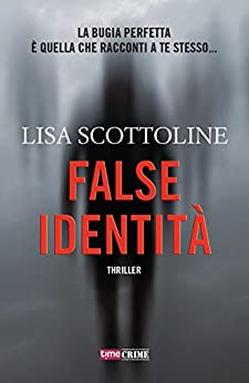 False identità (TimeCrime) di [Scottoline, Lisa]