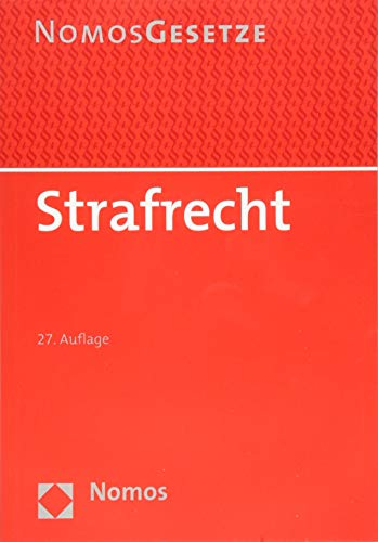 Strafrecht: Textsammlung - Rechtsstand: 20. August 2018