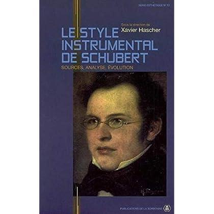 Le style instrumental de Schubert : Sources, analyse, évolution