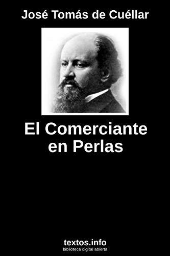 El comerciante en perlas por José Tomás de Cuéllar