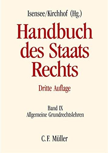 Handbuch des Staatsrechts: Band IX: Allgemeine Grundrechtslehren