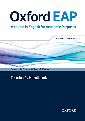 Oxford EAP: Oxford English for Academic Purposes Upper-Intermediate. Teacher's Book and DVD Pack