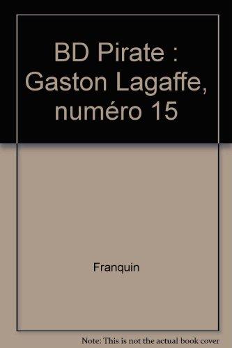 BD Pirate : Gaston Lagaffe, numéro 15