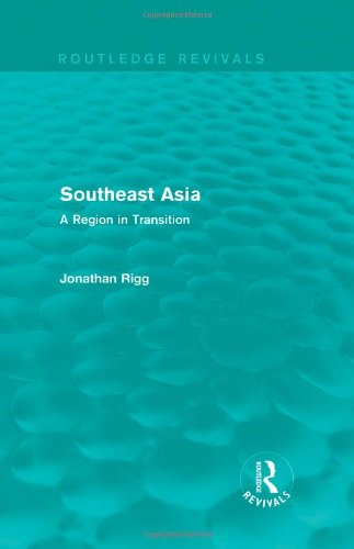 Southeast Asia (Routledge Revivals): A Region in Transition: Volume 9