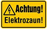 Schild PVC Achtung! Elektrozaun! 120x200mm