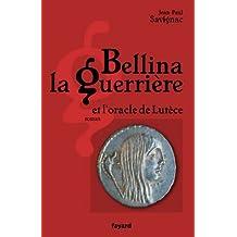 Bellina la guerrière (Littérature Française)