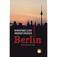 Krimineller Reiseführer Berlin