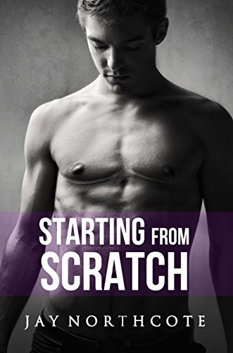 Starting from Scratch (Housemates Book 5) (English Edition) (Berg-mann-kleidung)