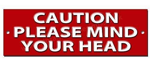 Vintage Sign Designs Caution VEUILLEZ Mind votre tête qualité panneau métallique