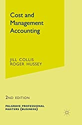 Cost and Management Accounting (Palgrave Professional Masters (Business))
