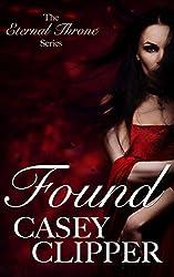 Found (The Eternal Throne Series Book 1)