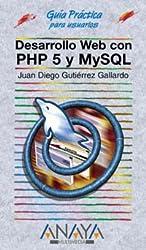 Desarrollo web con PHP 5 y MySQL (Guías Prácticas)