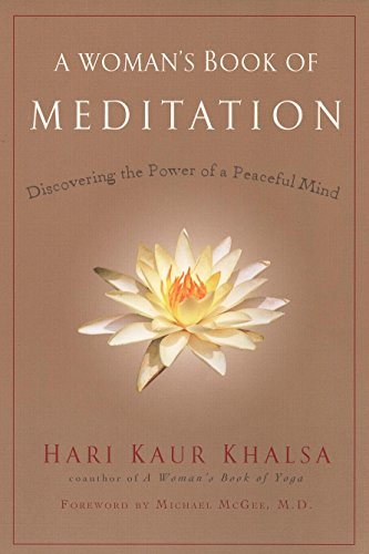 A Woman's Book of Meditation: Discovering the Power of a Peaceful Mind por Hari Kaur Khalsa