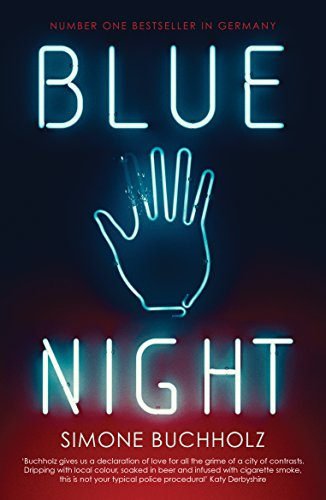 Blue Night (Chastity Riley) por Simone Buchholz