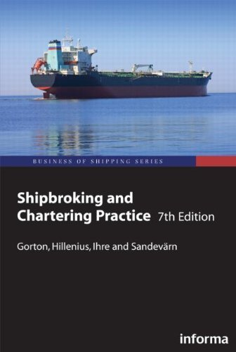Shipbroking and Chartering Practice (Lloyd's Practical Shipping Guides) by Lars Gorton (2009-05-01)