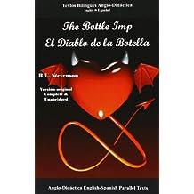 The bottle imp = El diablo de la botella (Textos bilingües Anglo-Didáctica)