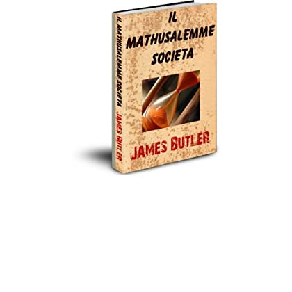 Il Mathusalemme Societa (La Bamboo Viper Series-Italian Vol. 4)