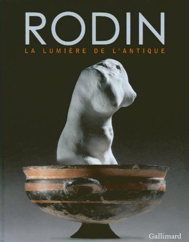 Rodin: La lumière de l'antique par Collectifs