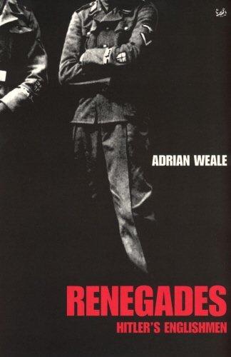 Portada del libro Renegades: Hitler's Englishmen by Adrian Weale (2002-01-01)