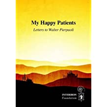 My Happy Patients - Letters to Walter Pierpaoli