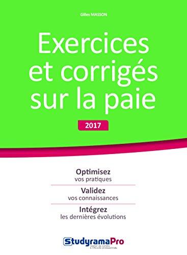 Exercices et corrigés sur la paie 2017