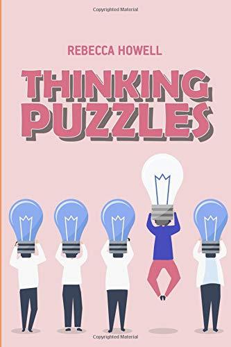 Thinking Puzzles: Satogaeri Puzzles (Brain Busters) por Rebecca Howell