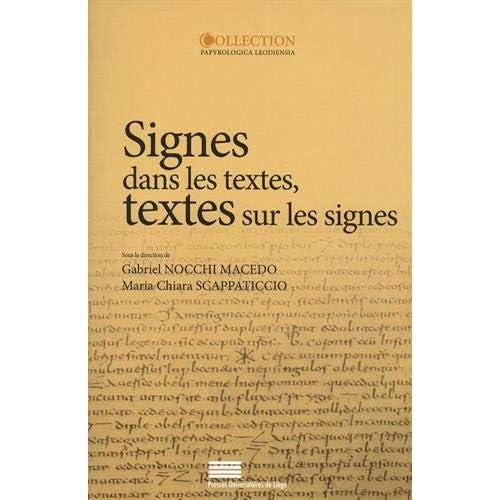 Signes dans les textes, textes sur les signes : Erudition, lecture et écriture dans le monde gréco-romain
