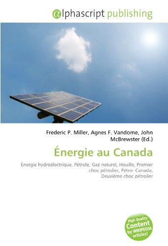 energie-au-canada-energie-hydroelectrique-petrole-gaz-naturel-houille-premier-choc-petrolier-petro-c