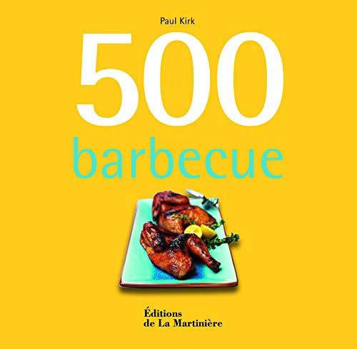 500 Barbecue par Paul Kirk