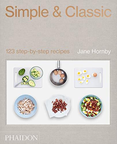 Preisvergleich Produktbild Simple & Classic: 123 step-by-step recipes