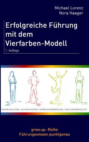 Erfolgreiche Führung mit dem Vierfarben-Modell
