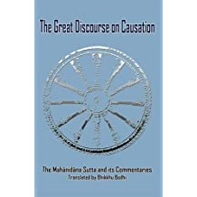 Great Discourse on Causation: Mahanidana Sutta and Its Commentaries