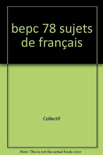 bepc 78 sujets de français