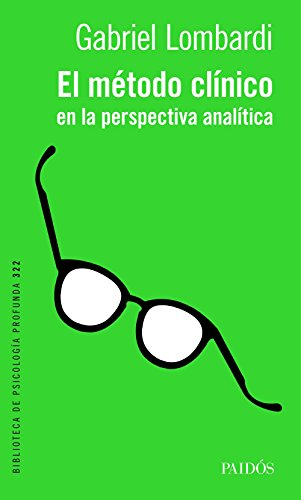 El método clínico en la perspectiva analítica por Gabriel Lombardi