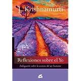 Reflexiones Sobre El Yo (Krishnamurti)