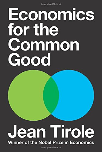 Economics for the Common Good por Jean Tirole