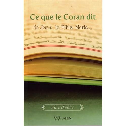 Ce que le Coran dit de Jésus, la Bible, Marie