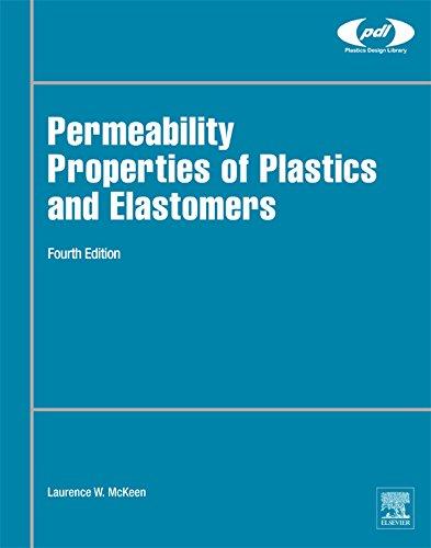 Permeability Properties of Plastics and Elastomers (Plastics Design Library) (English Edition)